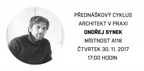 ARCHITEKT V PRAXI (ARCHITECT IN PRACTICE), a series of lectures at the Faculty of Architecture, Brno University of Technology